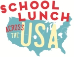 School Lunch Across the USA